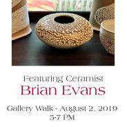 First Friday Gallery Walk – Aug 2, 2019